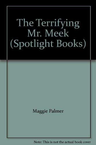 9780021821648: The Terrifying Mr. Meek (Spotlight Books)
