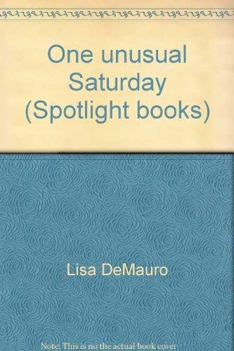 9780021821792: One unusual Saturday (Spotlight books)