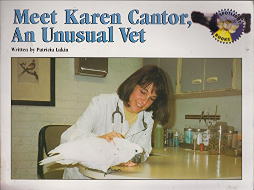 Meet Karen Cantor: An unusual vet (Spotlight: Lakin, Pat