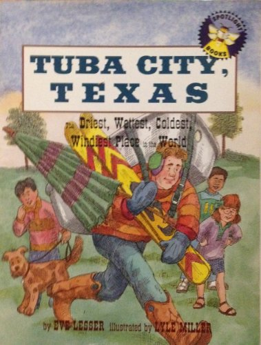9780021821846: Tuba City, Texas: The driest, wettest, coldest, windiest place in the world (Spotlight books)
