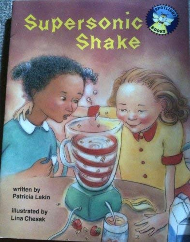 Supersonic shake (Spotlight books): Lakin, Pat