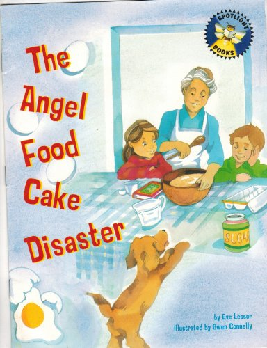 9780021822119: The Angel Food Cake Disaster (Spotlight Books) (level 10 unit 3)