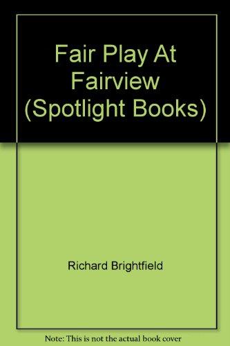 9780021822133: Fair Play At Fairview (Spotlight Books)