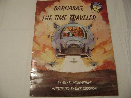 9780021822164: Barnabas, the Time Traveler (Spotlight Books)