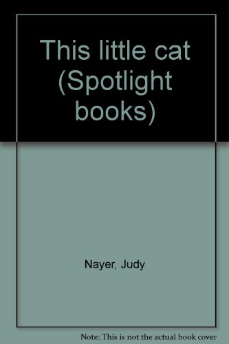 9780021822546: This little cat (Spotlight books)