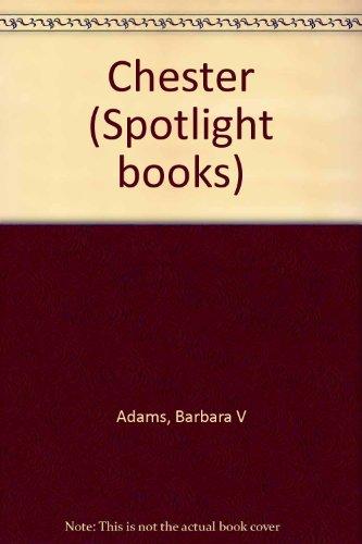 9780021822805: Chester (Spotlight books)