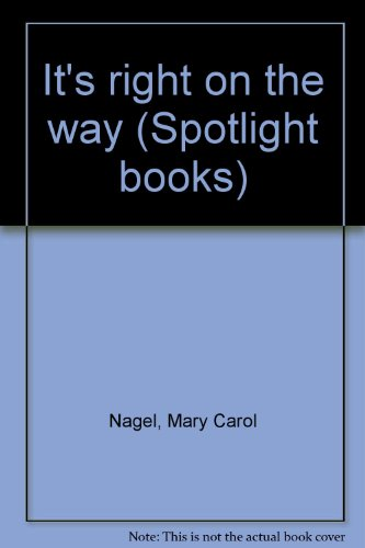 9780021822836: It's right on the way (Spotlight books)
