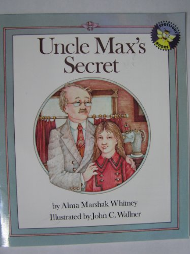 9780021823123: Uncle Max's Secret (spotlight books)