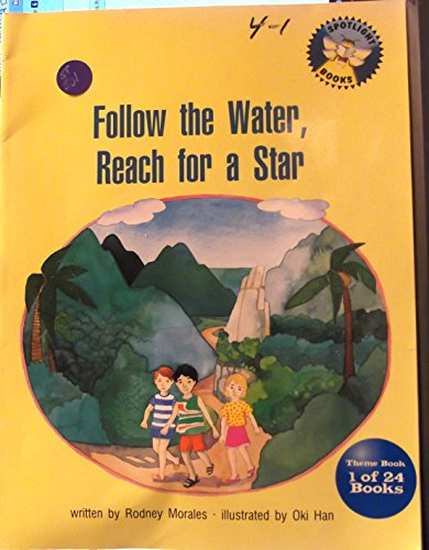 9780021823253: Follow the Water, Reach for a Star. (Spotlight Books/ Theme Books)