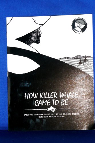 9780021823352: How Killer Whale Came to Be