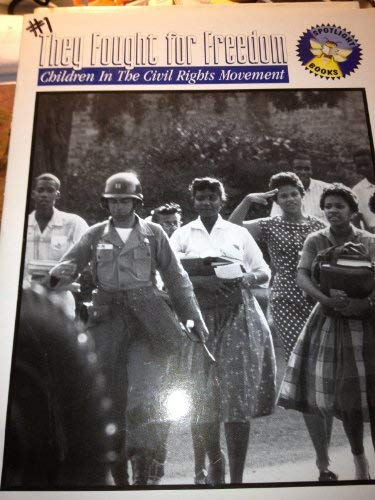 9780021823475: They fought for freedom: Children in the civil rights movement (Spotlight books)