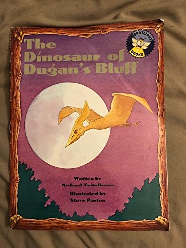 9780021823659: The Dinosaur of Dugan's Bluff (Spotlight Books, 5, L.11, U.6)