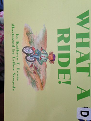 What a Ride (Spotlight Books, Phonics Books: kathryn E Lewis