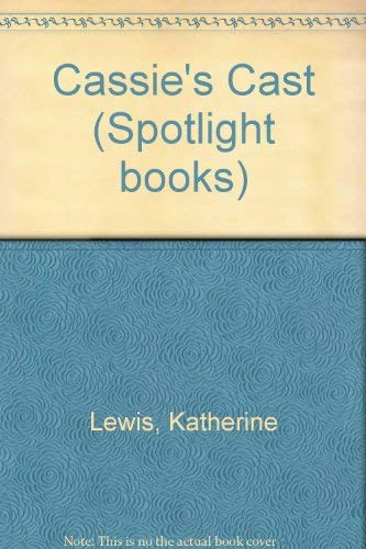 9780021824038: Cassie's Cast (Spotlight Phonics Book, Grade 2, Level 6, Unit 1)
