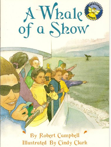 9780021824083: A whale of a show (Spotlight books)