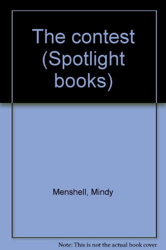 9780021824144: The contest (Spotlight books)
