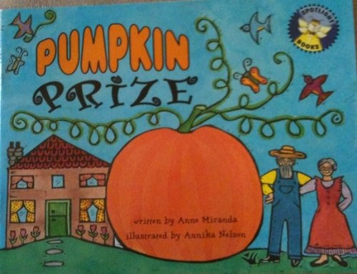 Pumpkin prize (Spotlight books): Miranda, Anne