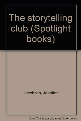 9780021824243: Title: The storytelling club Spotlight books