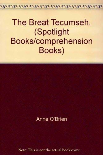 9780021824373: The Breat Tecumseh, (Spotlight Books/comprehension Books)