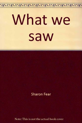 9780021824571: What we saw (Spotlight books)