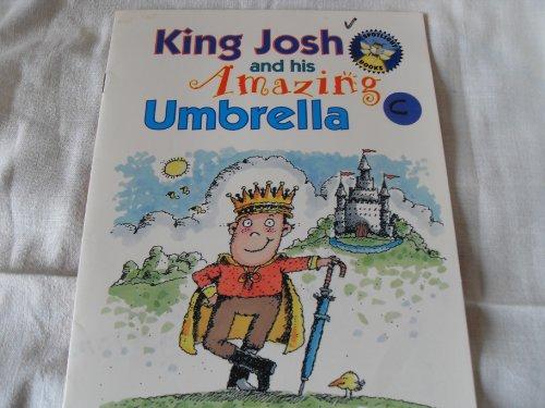 9780021824687: King Josh and his amazing umbrella. Level 4 [Gr. 1] (Spotlight books)