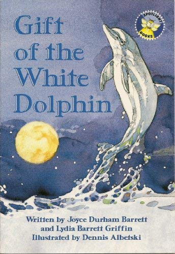 9780021824915: Gift of the white dolphin (Spotlight books)