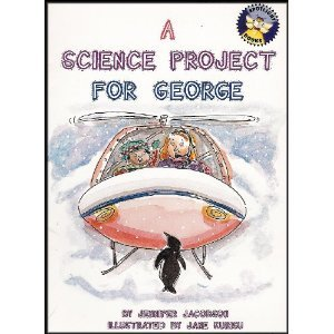 9780021824946: A Science Project For George