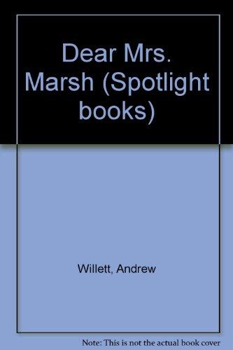 9780021824953: Dear Mrs. Marsh (Spotlight books)