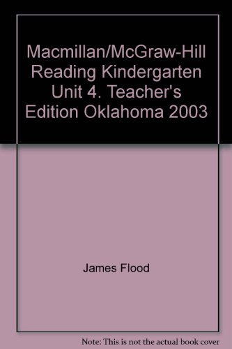 9780021838455: Macmillan/McGraw-Hill Reading Kindergarten Unit 4. Teacher's Edition Oklahoma 2003