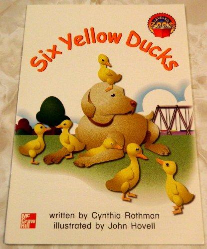 Six Yellow Ducks (Leveled Books): Cynthia Rothman, John