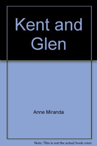 9780021849826: Kent and Glen (Leveled books)