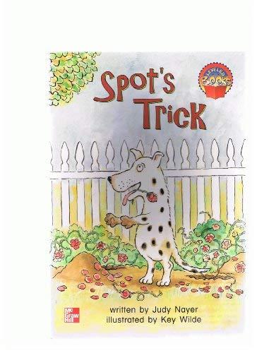 9780021849864: Spot's Trick (Leveled Books)