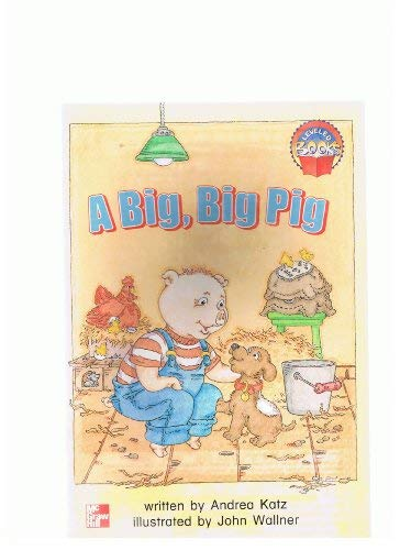 9780021850037: A Big, Big Pig (Leveled Readers)