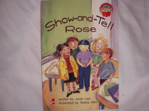 9780021850105: Show-and-Tell Rose (Leveled Books)