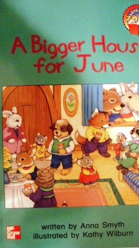 9780021850112: A Bigger House for June (Leveled Books)