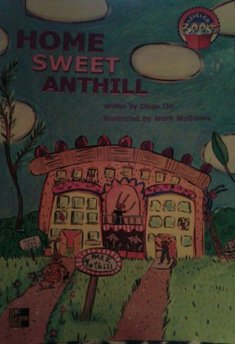 9780021850181: Home Sweet Anthill (Leveled Book)
