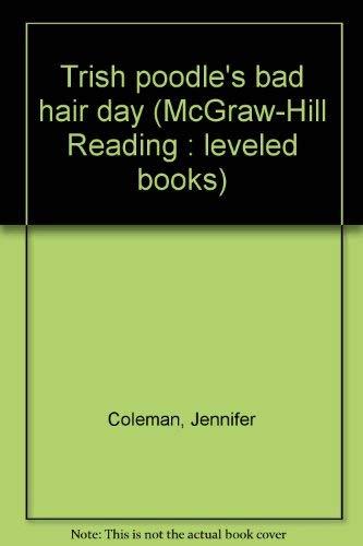 9780021850372: Trish Poodle's Bad Hair Day (Leveled books)