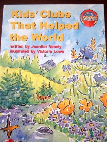 9780021850518: Kids' Clubs That Helped the World (Leveled Books)