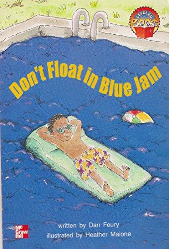 9780021850532: Don't Float in Blue Jam (Leveled Books)