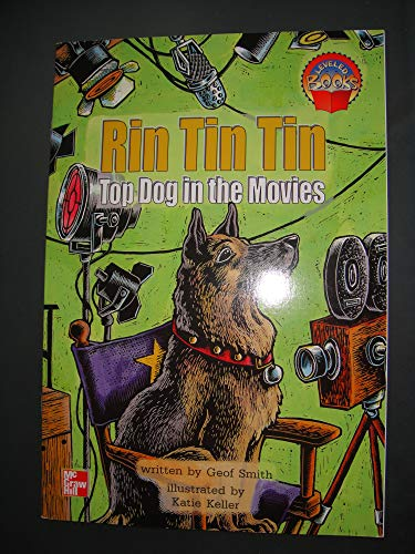 9780021851027: Rin Tin Tin: Top Dog in the Movies (McGraw-Hill Reading Leveled Books (Blue Level))