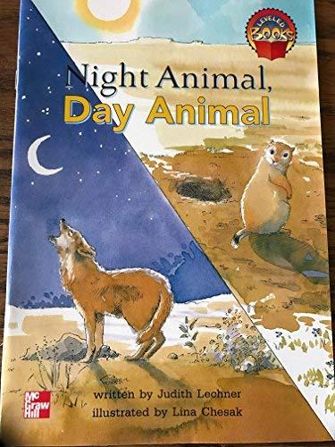 9780021851089: Night Animal, Day Animal (Level Books)