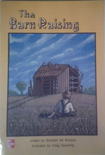 9780021851263: The barn raising
