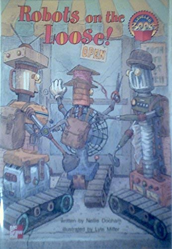 9780021851294: Robots On The Loose! (McGraw-Hill Reading Leveled Books)