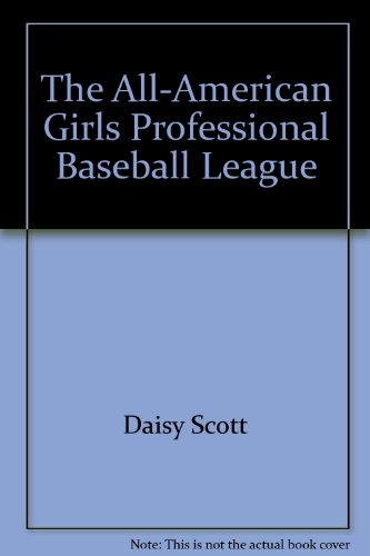 9780021851379: The All-American Girls Professional Baseball League