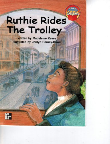 9780021851416: Ruthie Rides the Trolly (gr3bk1u1)
