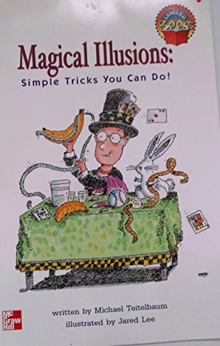 9780021851430: Magical Illusions: Simple Tricks You Can Do! (LEVELED BOOKS)