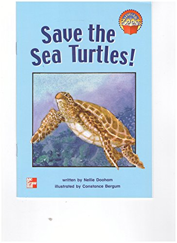 9780021851454: Save the Sea Turtles! (Leveled Books [5])