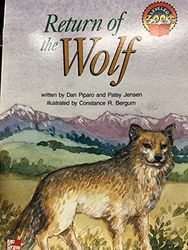 9780021851577: Return of the Wolf (McGraw-Hill Reading Leveled Books)