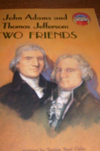 9780021851645: John Adams and Thomas Jefferson: Two Friends