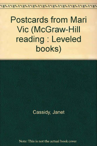 9780021851904: Postcards from Mari Vic (McGraw-Hill reading : Leveled books)